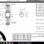 Vẽ Kỹ Thuật_Bài 43: Thể hiện yêu cầu kỹ thuật trên bản vẽ lắp